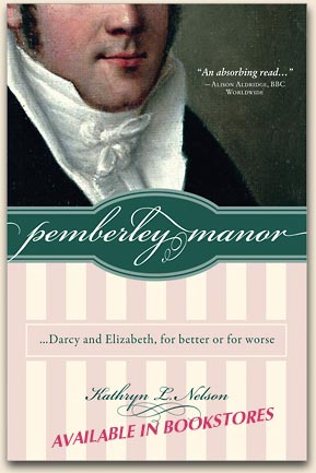 Pemberley Manor by Kathryn L Nelson